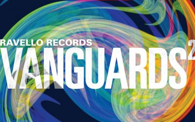Vanguards Volume 2 – Ravello Records